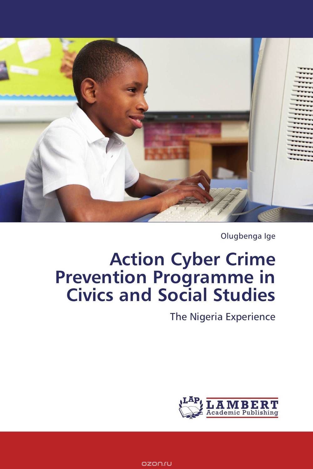 "Скачать книгу ""Action Cyber Crime Prevention Programme in Civics and Social Studies"""