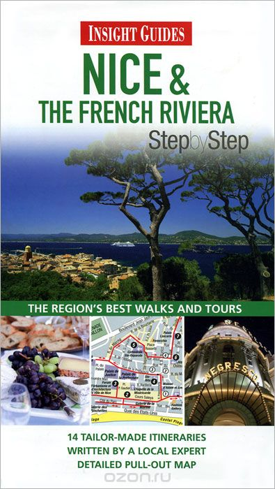 "Скачать книгу ""Insight Guides: Nice and the French Riviera Step by Step"""