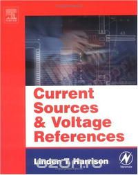 "Скачать книгу ""Current Sources and Voltage References: A Design Reference for Electronics Engineers"""