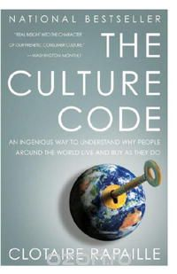 "Скачать книгу ""The Culture Code: An Ingenious Way to Understand Why People Around the World Live and Buy as They Do"""