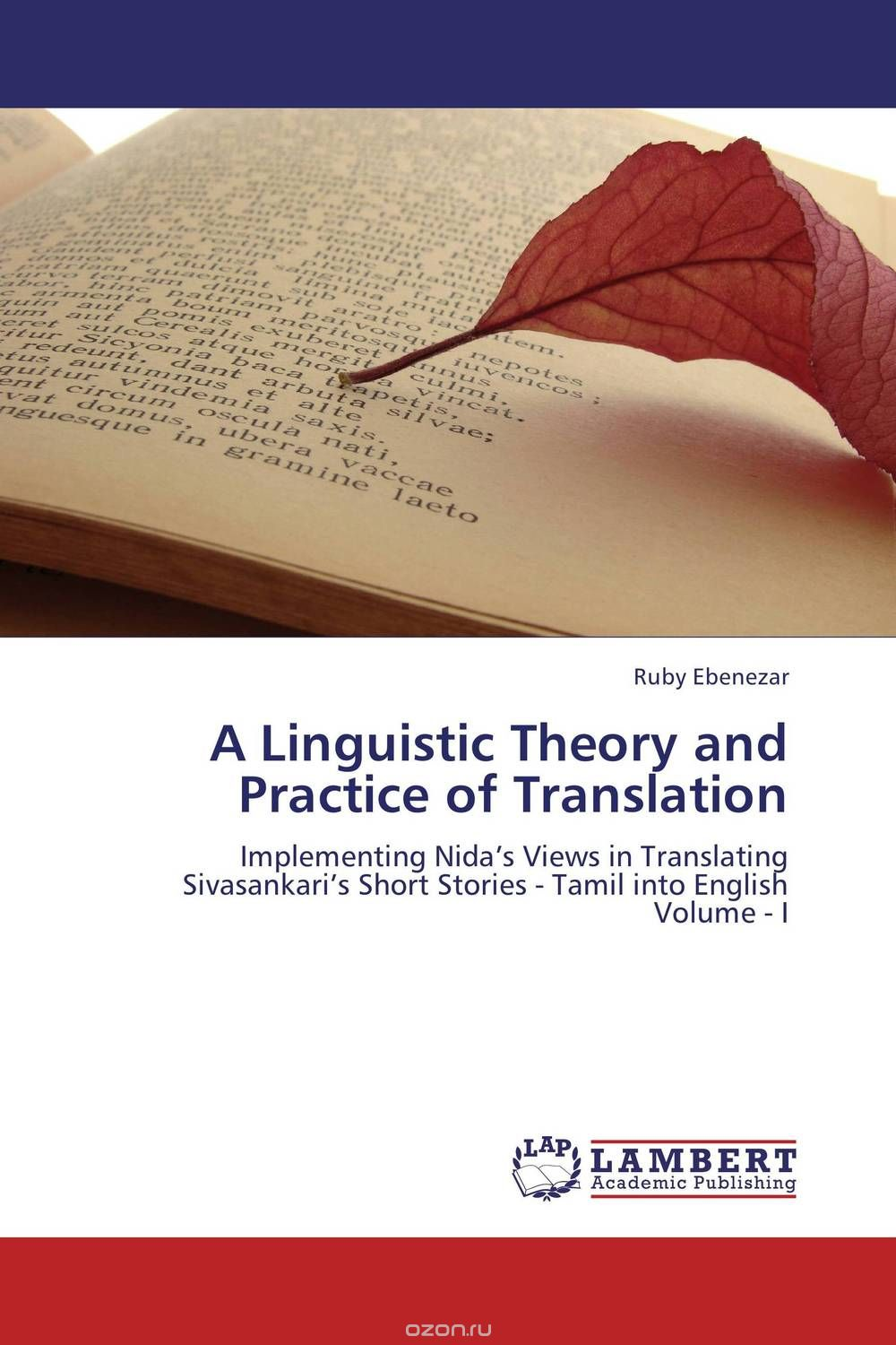 A Linguistic Theory and Practice of Translation