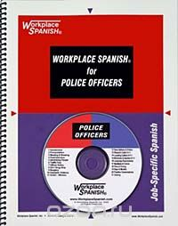 "Скачать книгу ""Workplace Spanish for Police Officers & 911 Dispatchers"""