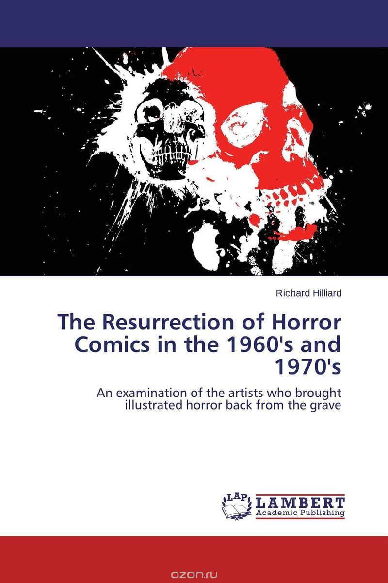 The Resurrection of Horror Comics in the 1960's and 1970's