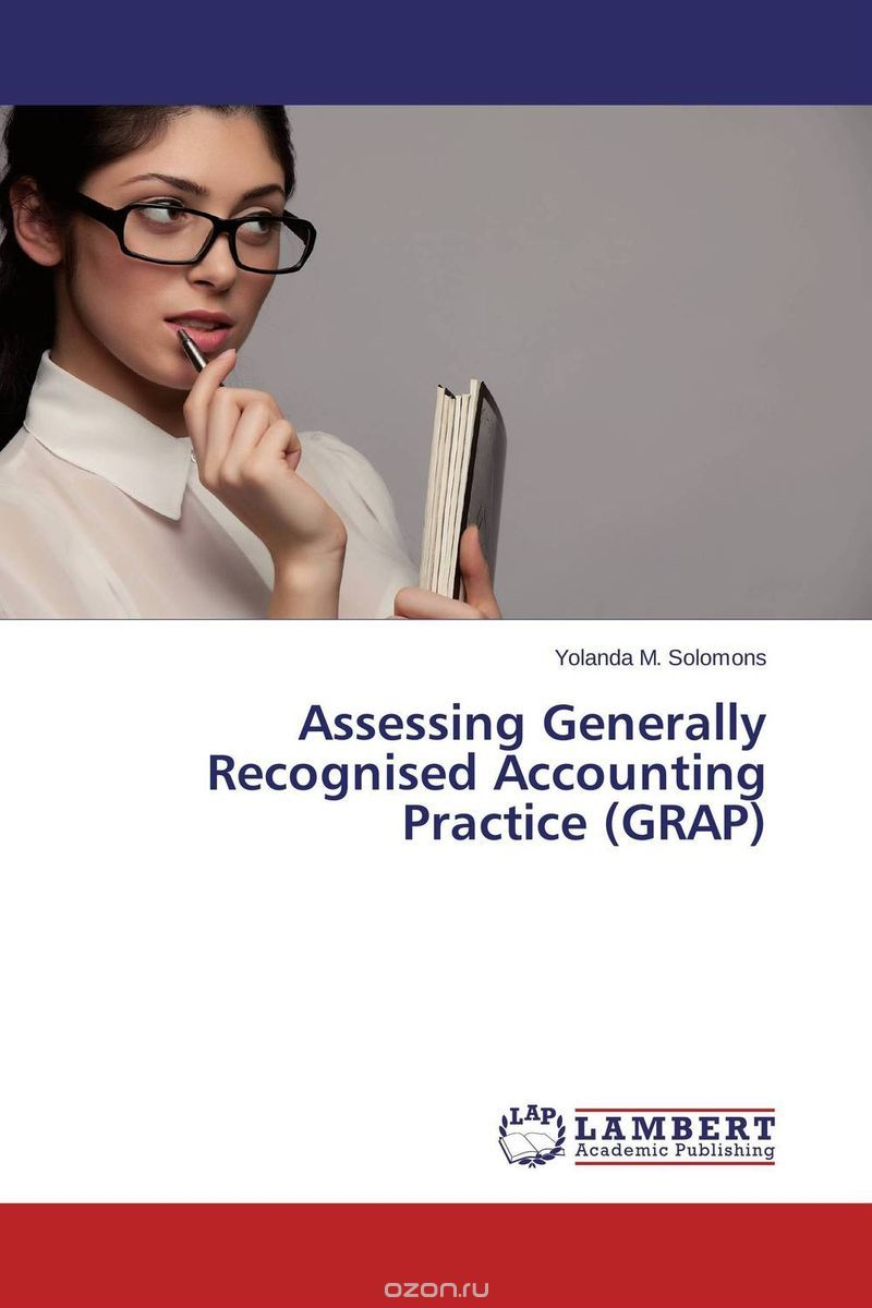"Скачать книгу ""Assessing Generally Recognised Accounting Practice (GRAP)"""