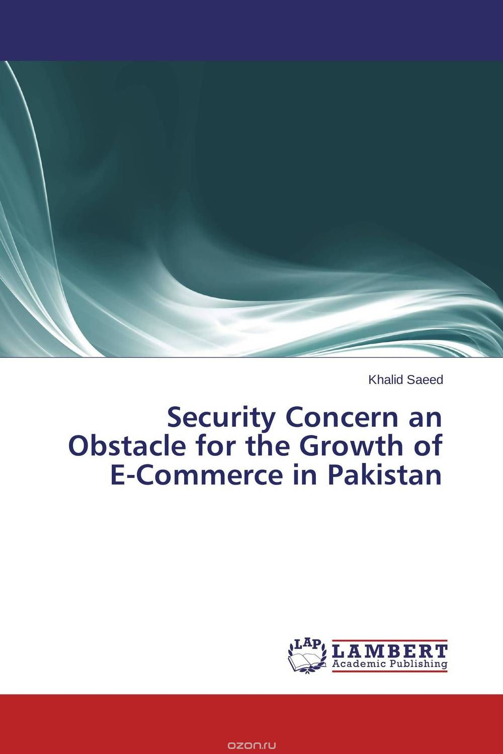 "Скачать книгу ""Security Concern an Obstacle for the Growth of E-Commerce in Pakistan"""