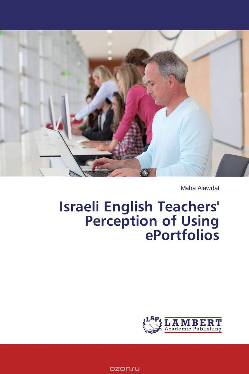 Israeli English Teachers' Perception of Using ePortfolios