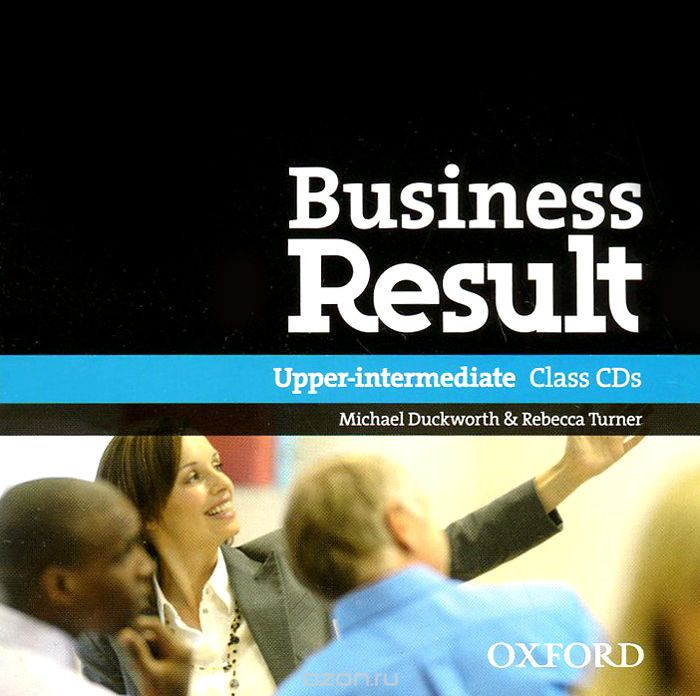 "Скачать книгу ""Business Result: Upper-intermediate: Class CD (аудиокурс на 2 CD)"""