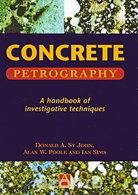 "Скачать книгу ""Concrete Petrography: A Handbook of Investigative Techniques"""