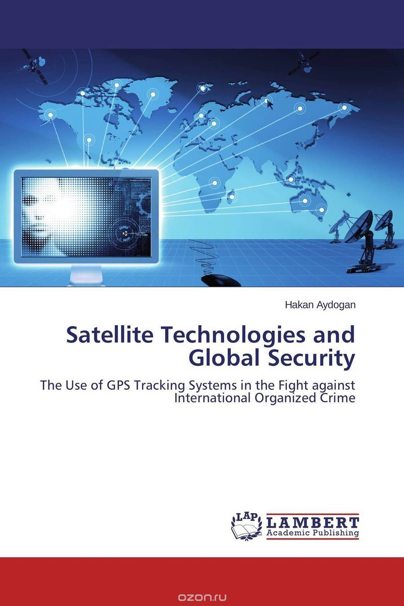 Satellite Technologies and Global Security